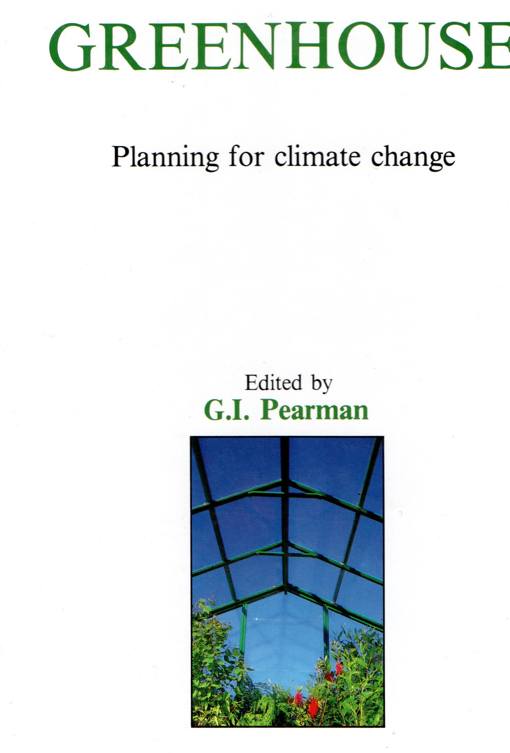 greenhouse planning for climate change pearman gi